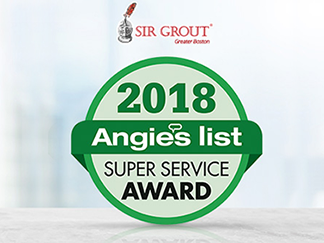 Angie's List Super Service Award 2018 for Sir Grout of Greater Boston